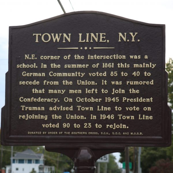 Town Line, N.Y.: N.E. corner of the intersection was a school. In the summer of 1861 this mainly German Community voted 85 to 40 to seceded from the Union. It was rumored that many men left to join the Confederacy. On October 1945 President Truman advised Town Line to vote on rejoining the Union. In 1946 Town Line voted 90 to 23 to rejoin.